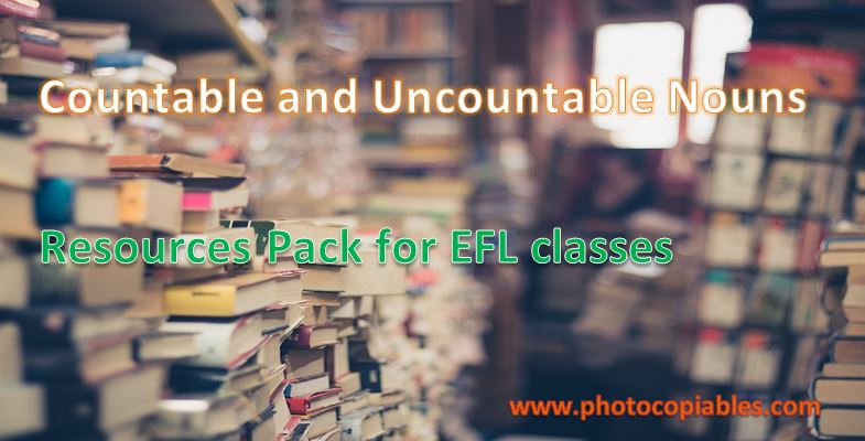 countable and uncountable EFL resources pack