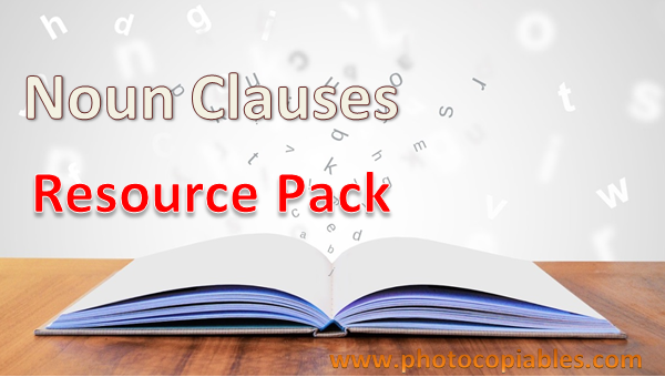 Noun Clauses Resources Pack