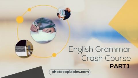 English Grammar Crash Course 1