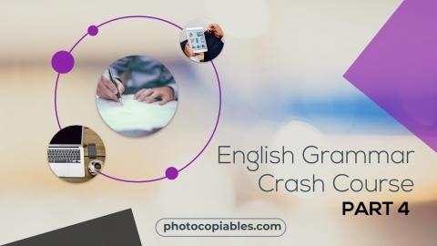English Grammar Crash Course 4
