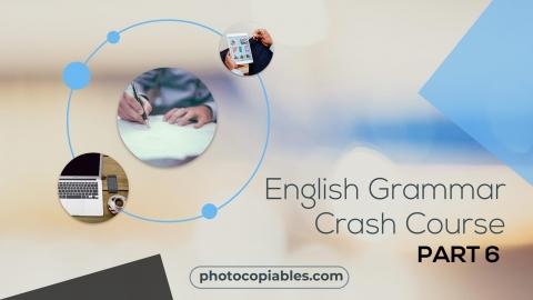 English Grammar Crash Course 6
