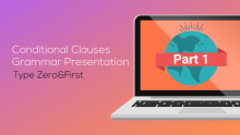 Zero and First Conditional Clauses Grammar Presentation